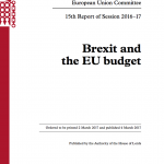 Brexit and the EU Budget, Report of the House of Lords Committee, 2nd March 2017
